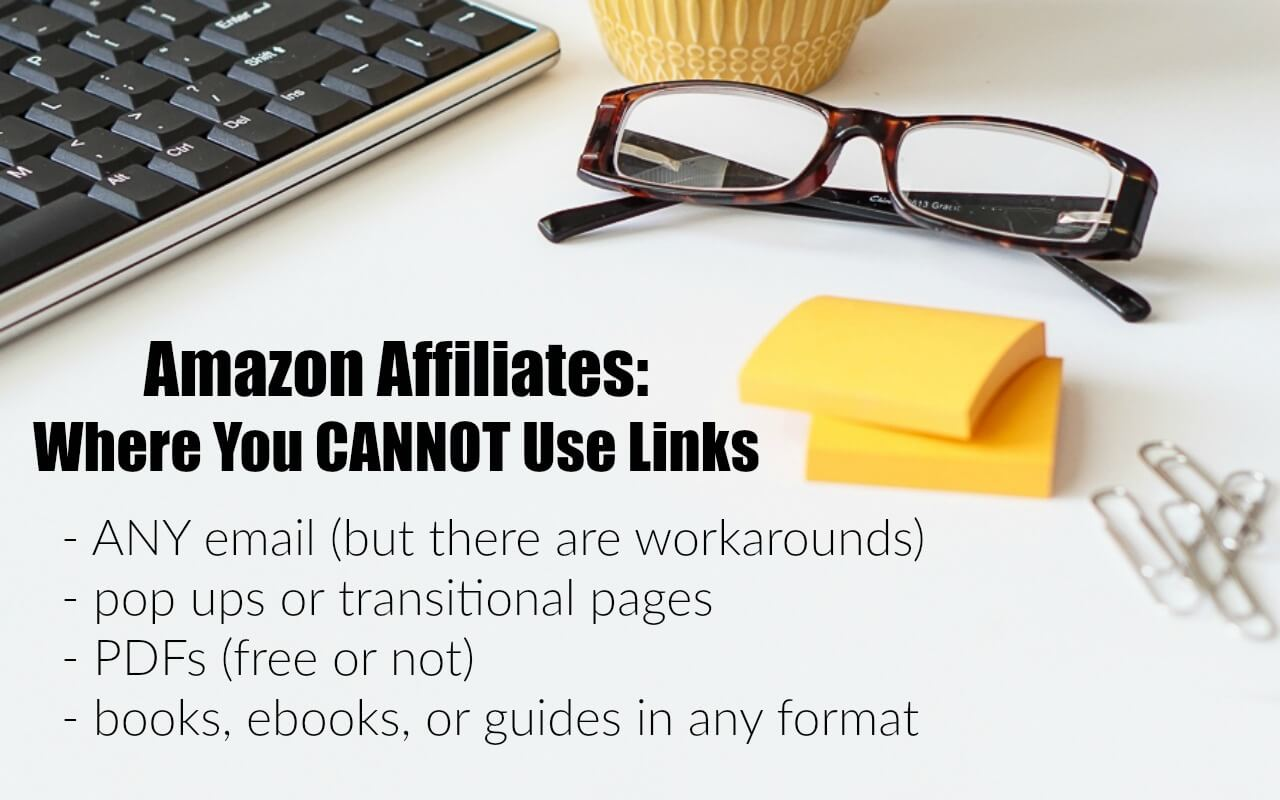 Where You CANNOT Use Amazon Affiliate Links