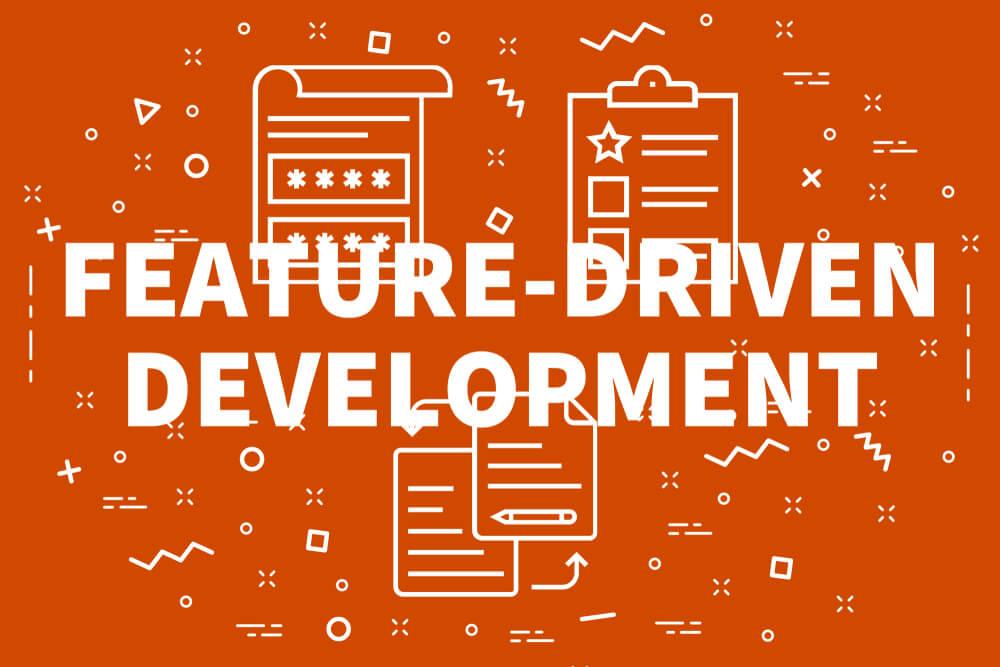 ilustração com título de exemplo de metodologia ágil Feature Driven development