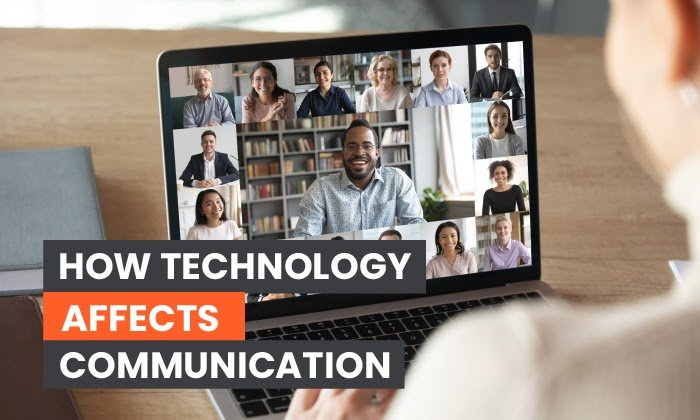 how technology affects communication