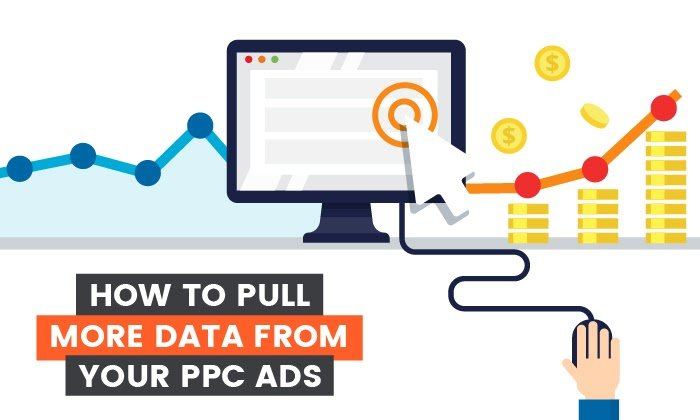 How to Pull More PPC Ad Data
