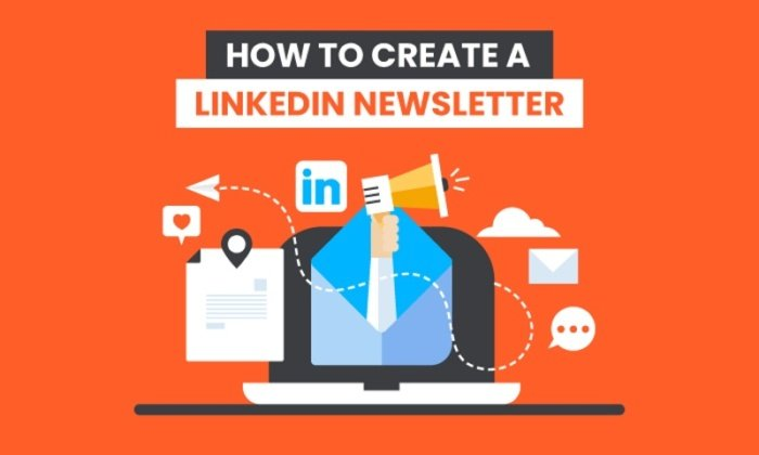 How to Create a LinkedIn Newsletter