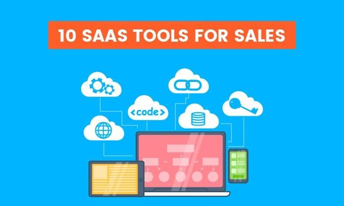 10 SaaS tools for sales