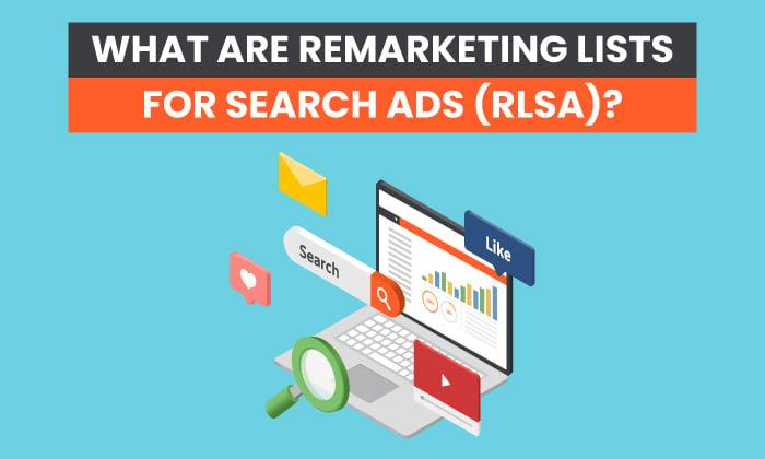 لیست های بازاریابی مجدد برای تبلیغات جستجو (RLSA) چیست؟