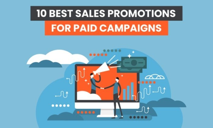 10 Clever Sales Promotions for Paid Campaigns