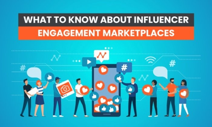 What to Know About Influencer Engagement Marketplaces