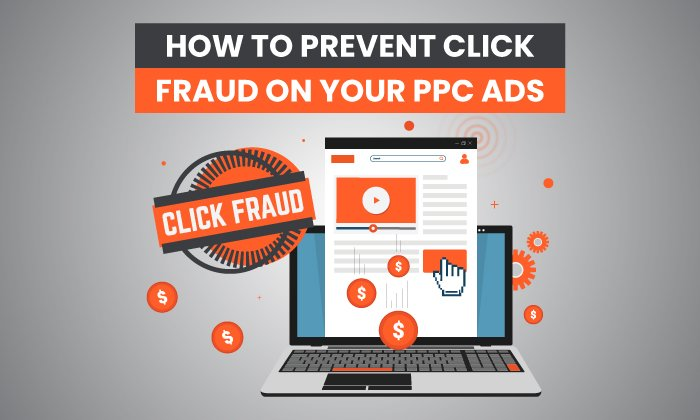 How to Prevent Click Fraud on Your PPC Ads