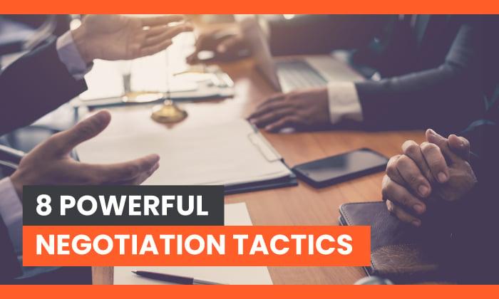 Powerful Negotiation Tactics