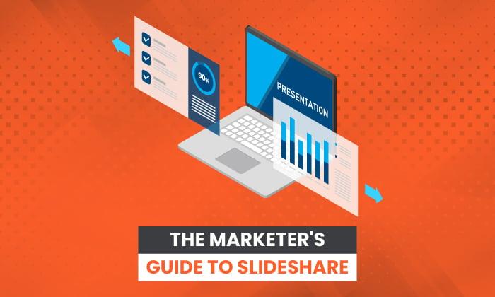 Slideshare: این چیست و بازاریابان چگونه می توانند از آن استفاده کنند
