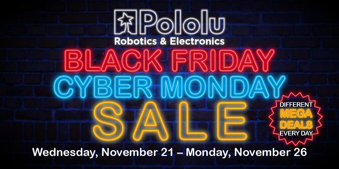 Pololu Black Friday Cyber Monday ad
