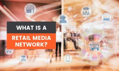 What is a Retail Media Network?