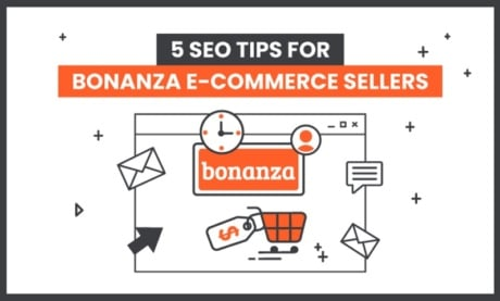 5 SEO Tips For Bonanza E-Commerce Sellers