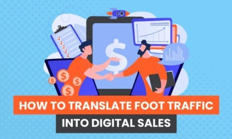 How to Translate Foot Traffic Into Digital Sales