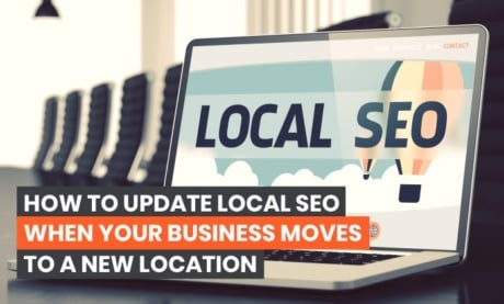 How to Update Local SEO When Your Business Moves To A New Location