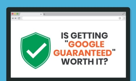 "Is Getting ""Google Guaranteed"" Worth It?"